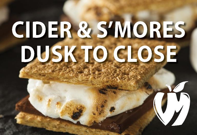 Cider & S'mores Dusk to Close